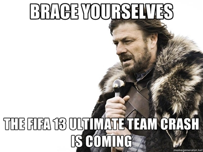 FIFA 13 Market Crash - Brace Yourselves
